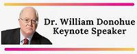 Dr. William Donohue Keynote Speaker (1).