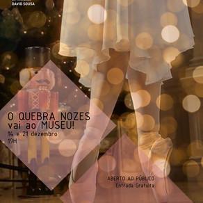 O Quebra Nozes vai ao Museu!