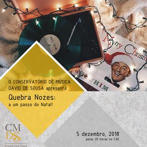 Quebra Nozes: a um passo do Natal!