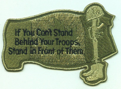 If you can't stand behind your troops