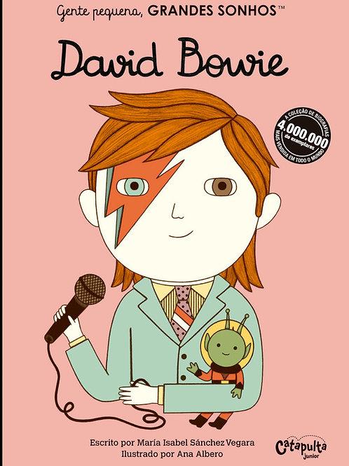 Gente pequena, grandes sonhos - David Bowie