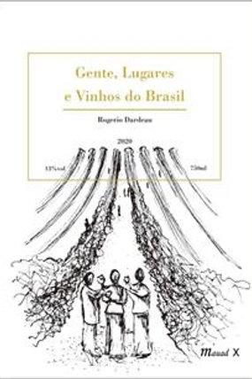 Gente, Lugares e Vinhos do Brasil