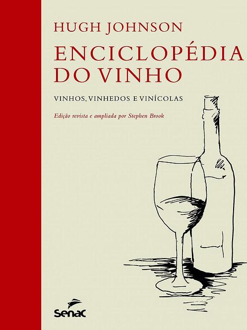 Enciclopédia Do Vinho - Vinhos, Vinhedos e Vinícolas