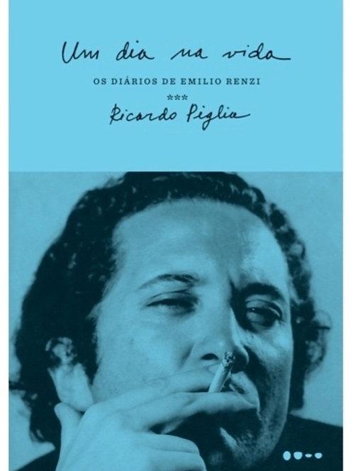Um dia na vida - Os diários de Emilio Renzi