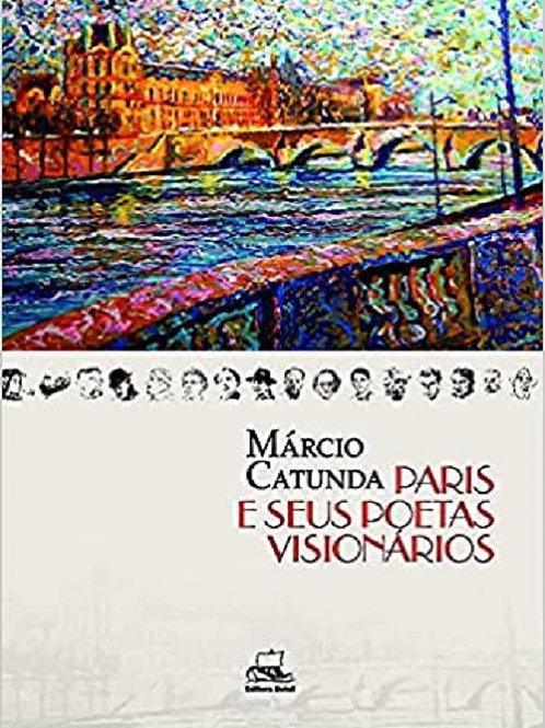 Paris e seus poetas visionários