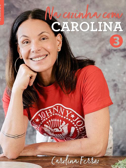 Na cozinha com Carolina 3
