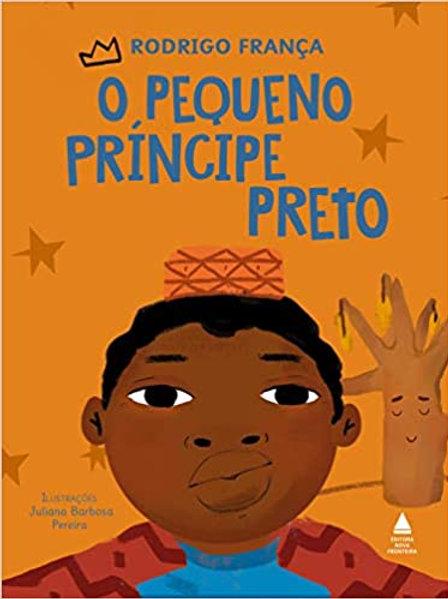 """Livro """"O Pequeno Príncipe Preto"""", de Rodrigo França"""