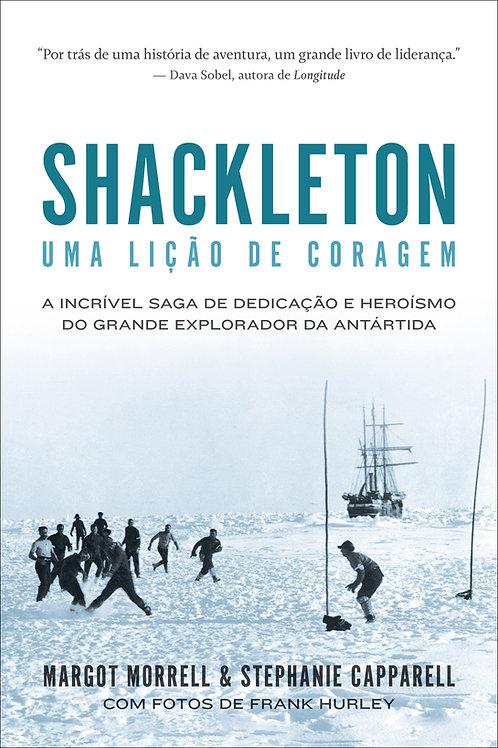 Shackleton -  Uma lição de coragem