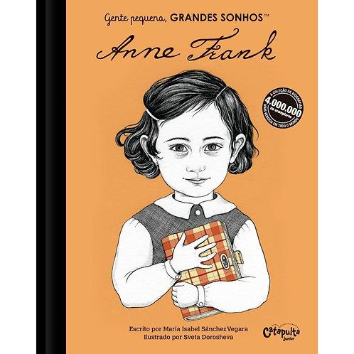 Gente Pequena, GRANDES SONHOS - Anne Frank