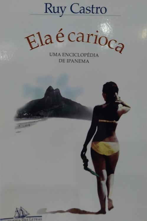 Ela é Carioca - Nova edição: Uma Enciclopédia de Ipanema