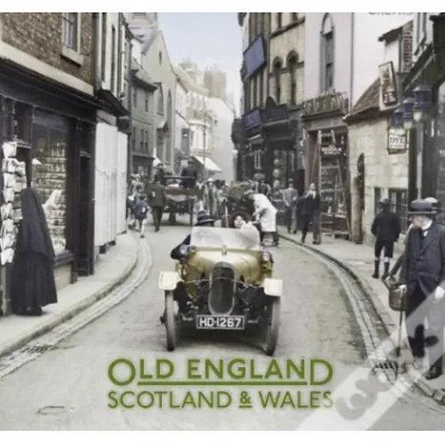 Old England: Scotland & Wales