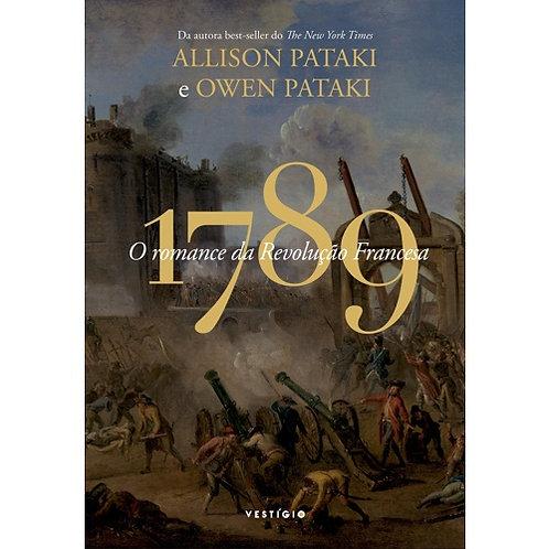 1789 - O romance da Revolução Francesa