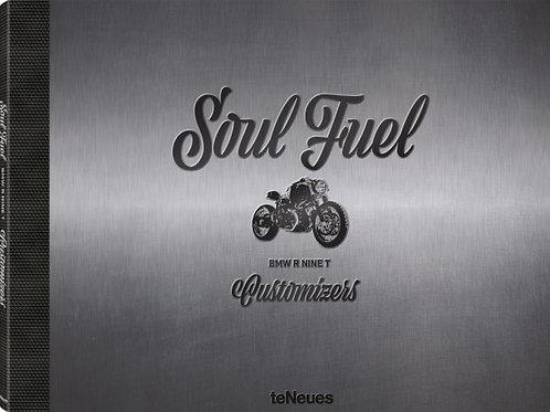 Soul Fuel -  BMW R NINE T  - Customizers