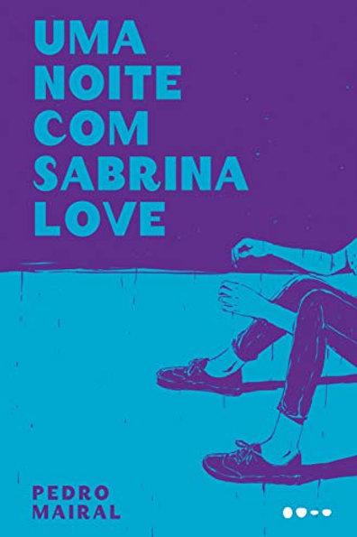 """Livro """"Uma noite com Sabrina Love"""", de Pedro Mairal"""