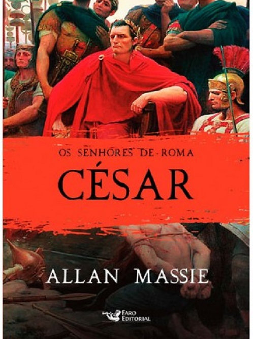 Os Senhores de Roma - César