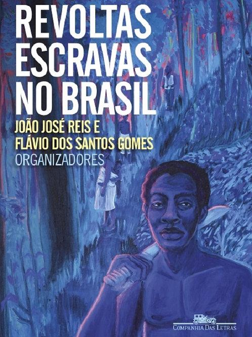 Revoltas escravas no Brasil