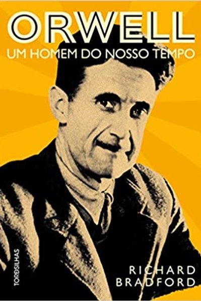 Orwell - um homem do nosso tempo
