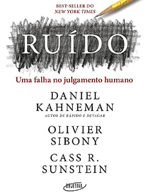 Ruído - Uma falha no julgamento humano