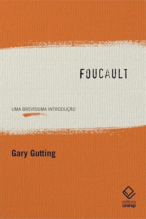 Foucault -  Uma brevíssima introdução
