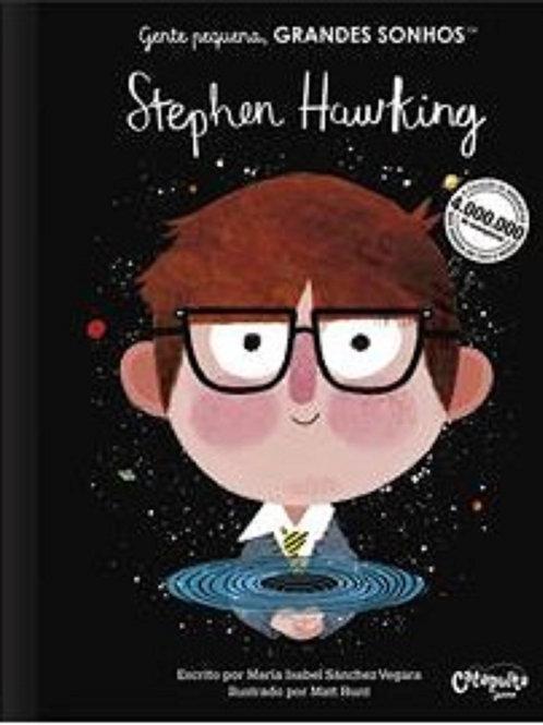Gente Pequena, GRANDES SONHOS - Stephen Hawking