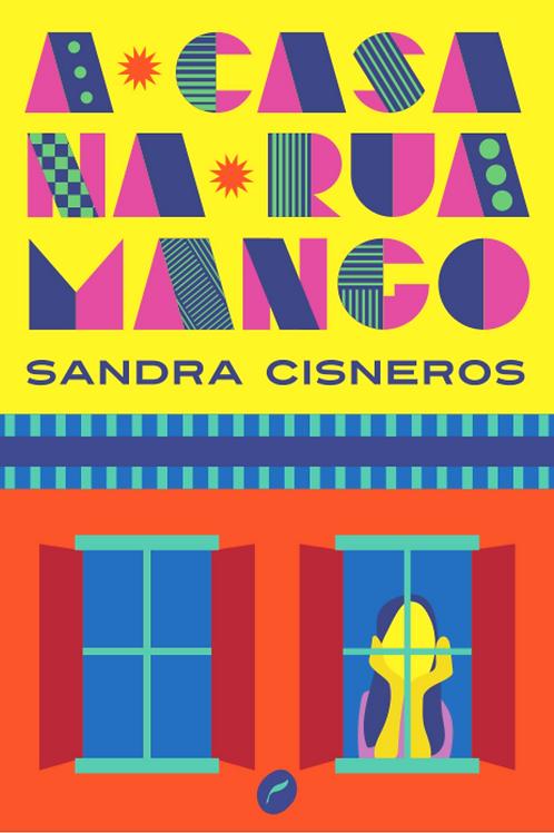 """Livro """"A casa na Rua Mango"""", de Sandra Cisneros"""