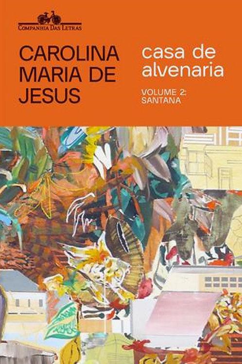 Casa de Alvenaria - volume 2 - Santana