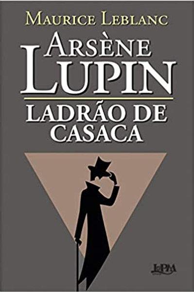 Ladrão de Casaca - Maurice LeBlanc