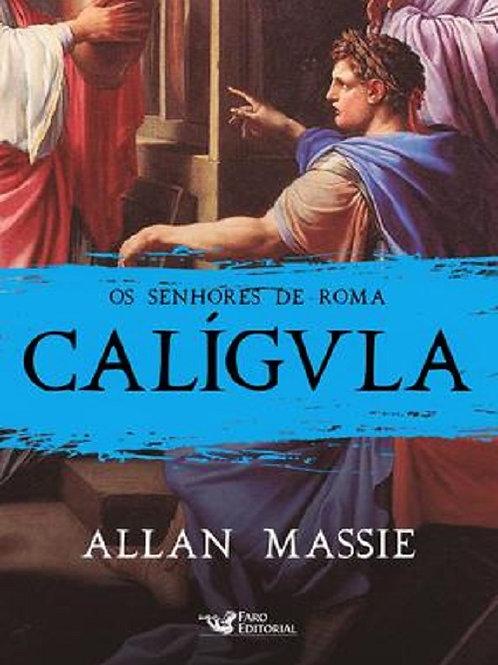 Os senhores de Roma - Calígula