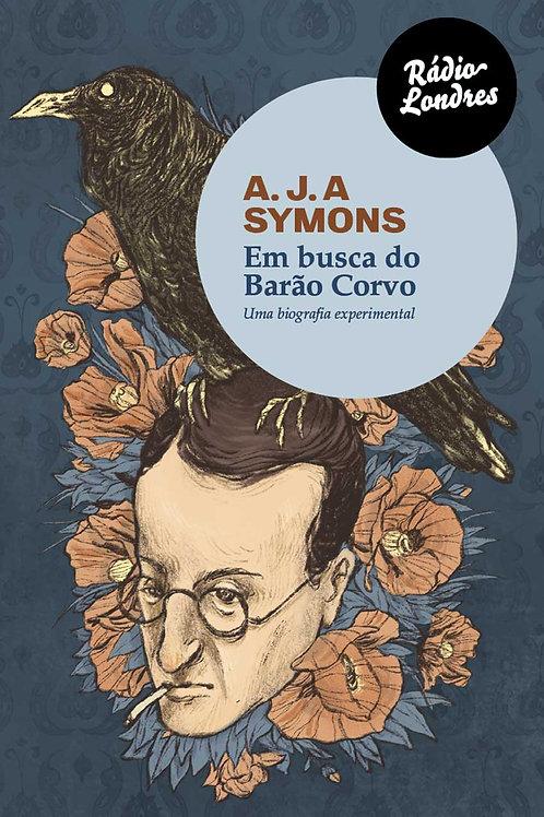 """Livro """"Em busca do Barão Corvo"""", de A.J.A. Symons"""