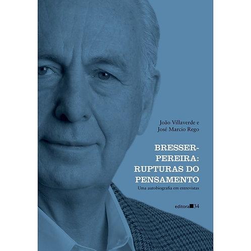 Bresser-Pereira: Rupturas do pensamento