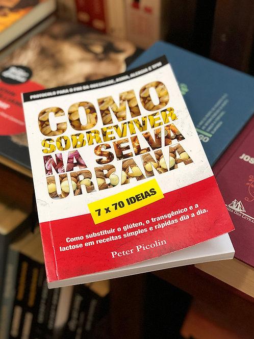 "Livro ""Como sobreviver na selva urbana"", de Peter Picolin"
