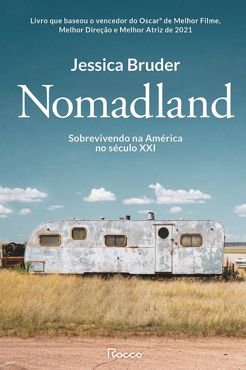 Nomadland - Sobrevivendo aos Estados Unidos no século XXI