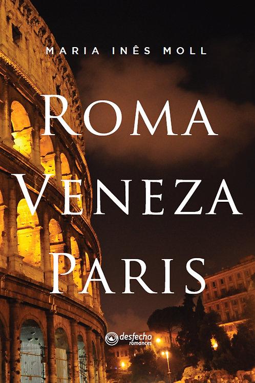 Roma Veneza Paris