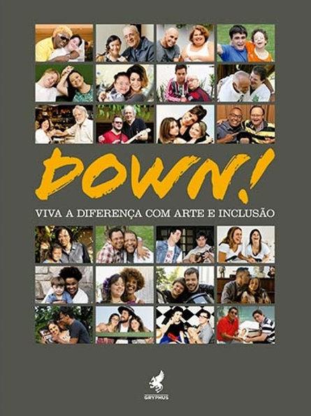DOWN! Viva a diferença com arte e inclusão
