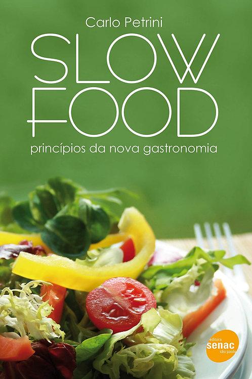 Slow Food: bom, limpo e justo