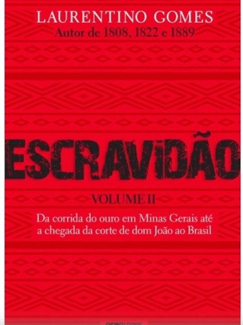 Escravidão - Volume 2