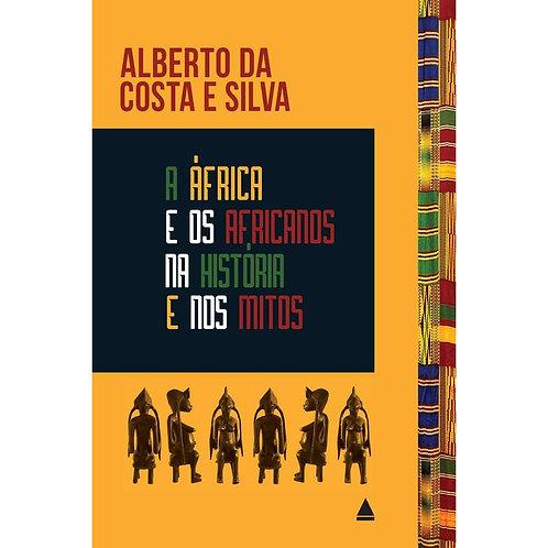 A AFRICA E OS AFRICANOS NA HISTORIA E NOS MITOS