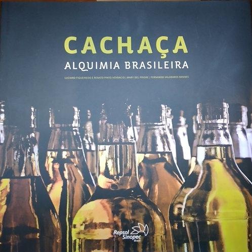 Cachaça - Alquimia Brasileira