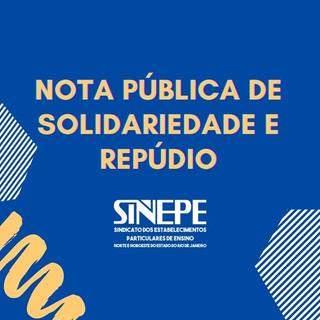 NOTA PÚBLICA DE SOLIDARIEDADE E REPÚDIO