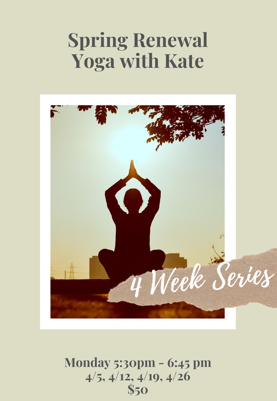 Spring Renewal Yoga Series
