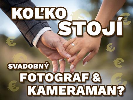 """Koľko """"normálne"""" stojí svadobný fotograf či svadobný kameraman?"""