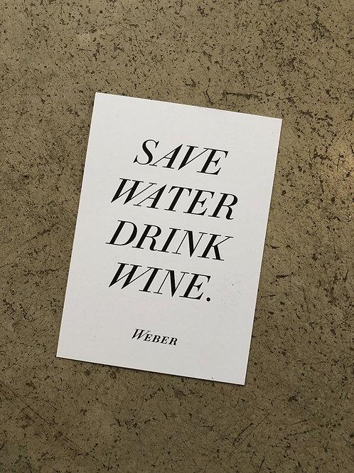 POSTKARTE SAVE WATER DRINK WINE - weiß