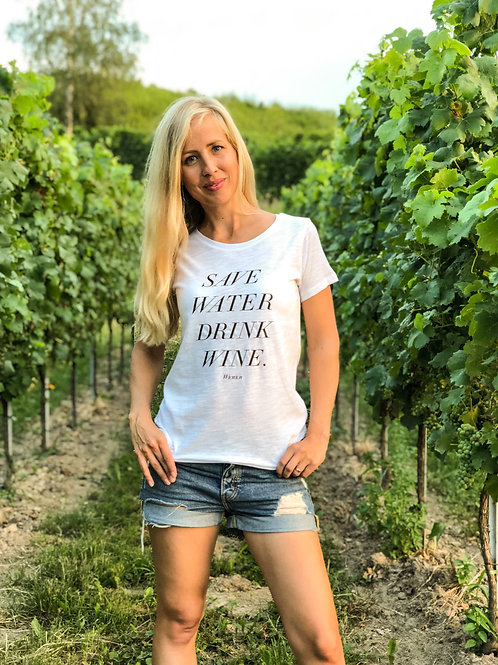 Mädels T-SHIRT SAVE WATER DRINK WINE – weiß