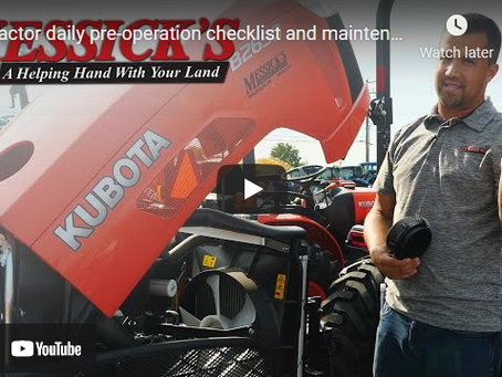 Daily Pre-operation Checklist and Tractor Maintenance Made Simple
