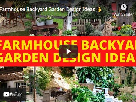 How to Design a Farmhouse Backyard Garden