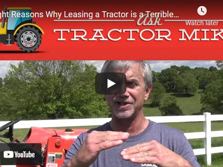 The Pros and Cons of Leasing a Tractor