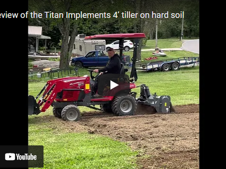 Titan Implements 4' Tiller Product Overview and Review