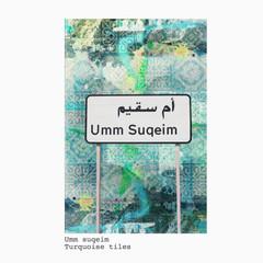 umm suqeim + blue mosaic