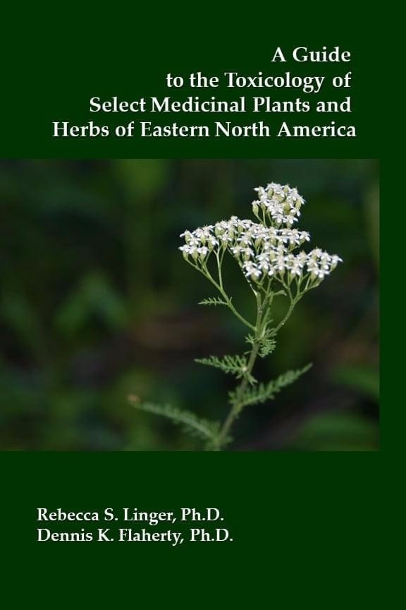 A Guide to the Toxicology of Select Medicinal Plants and Herbs of Eastern North America
