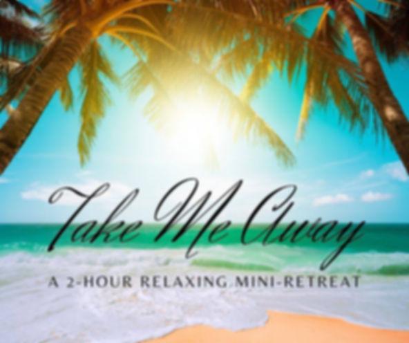 Take Me Away - A 2 Hour Relaxing Mini Re